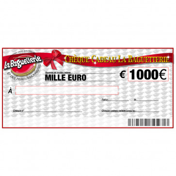 CHEQUE CADEAU BAGUETTERIE 1000€