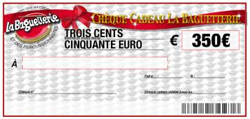 CHEQUE CADEAU BAGUETTERIE 350€