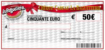CHEQUE CADEAU BAGUETTERIE 50€